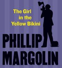 Girl in the Yellow Bikini - Phillip Margolin - audiobook