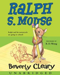 Ralph S. Mouse - Beverly Cleary - audiobook