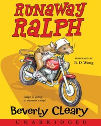 Runaway Ralph - Beverly Cleary - audiobook