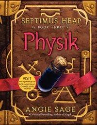 Septimus Heap, Book Three: Physik - Angie Sage - audiobook