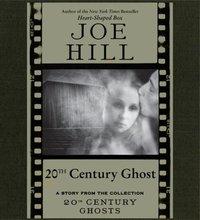20th Century Ghost - Joe Hill - audiobook