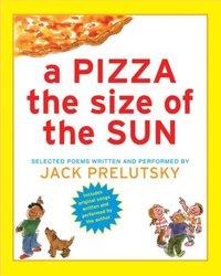 Pizza The Size of The Sun - Jack Prelutsky - audiobook