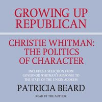 GROWING UP REPUBLICAN - Patricia Beard - audiobook