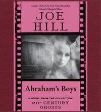 Abraham's Boys - Joe Hill - audiobook