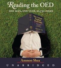 Reading the OED - Ammon Shea - audiobook