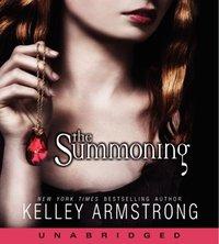 Summoning - Kelley Armstrong - audiobook