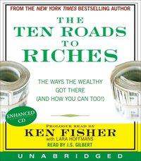 Ten Roads to Riches - Ken Fisher - audiobook