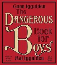 Dangerous Book for Boys - Conn Iggulden - audiobook