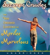 Very Ordered Existence of Merilee Marvelous, The Unabrid - Suzanne Crowley - audiobook
