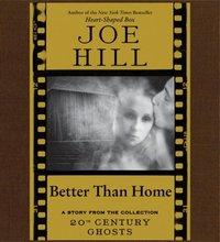 Better Than Home - Joe Hill - audiobook