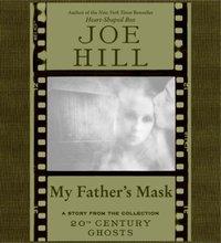 My Father's Mask - Joe Hill - audiobook