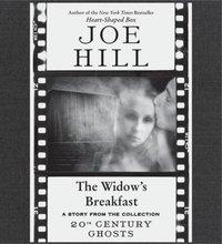 Widow's Breakfast - Joe Hill - audiobook
