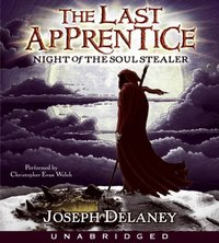 Last Apprentice: Night of the Soul Stealer (Book 3) - Joseph Delaney - audiobook