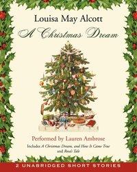 Christmas Dream - Louisa May Alcott - audiobook