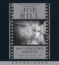 20th Century Ghosts - Joe Hill - audiobook