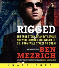 Rigged - Ben Mezrich - audiobook