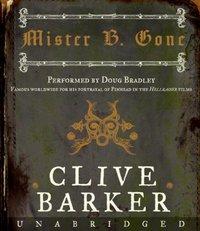 Mister B. Gone - Clive Barker - audiobook