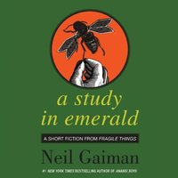 Study in Emerald - Neil Gaiman - audiobook