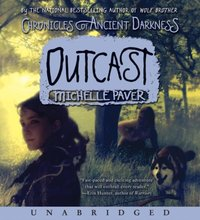 Chronicles of Ancient Darkness #4: Outcast - Michelle Paver - audiobook