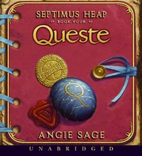 Septimus Heap, Book Four: Queste - Angie Sage - audiobook