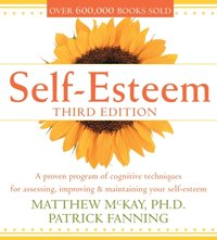 Self-Esteem, 3rd Ed. - Matthew McKay - audiobook