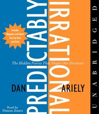 Predictably Irrational - Dr. Dan Ariely - audiobook