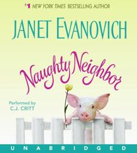 Naughty Neighbor - Janet Evanovich - audiobook