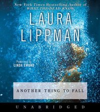 Another Thing to Fall - Laura Lippman - audiobook