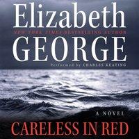 Careless in Red - Elizabeth George - audiobook