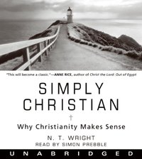 Simply Christian - N. T. Wright - audiobook