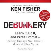 Debunkery - Ken Fisher - audiobook