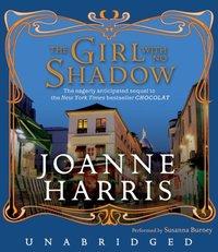 Girl with No Shadow - Joanne Harris - audiobook