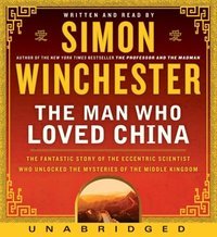 Man Who Loved China - Simon Winchester - audiobook