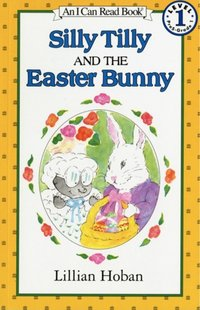 Silly Tilly and the Easter Bunny - Lillian Hoban - audiobook