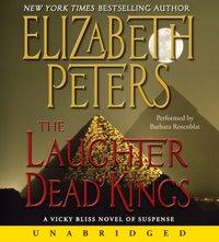 Laughter of Dead Kings - Elizabeth Peters - audiobook