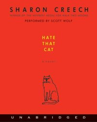 Hate That Cat - Sharon Creech - audiobook