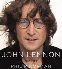 John Lennon: The Life - Philip Norman - audiobook