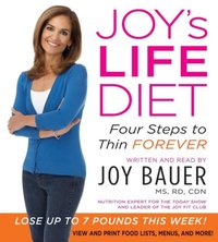 Joy's Life Diet - Joy Bauer - audiobook
