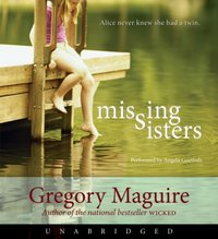 Missing Sisters - Gregory Maguire - audiobook