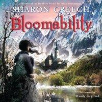 Bloomability - Sharon Creech - audiobook