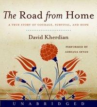 Road From Home - David Kherdian - audiobook