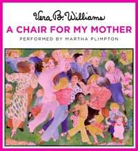 Chair for My Mother - Vera B. Williams - audiobook