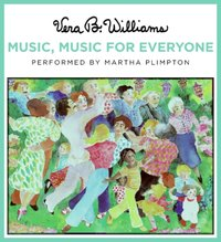 Music, Music for Everyone - Vera B. Williams - audiobook