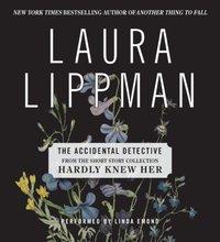 Accidental Detective - Laura Lippman - audiobook