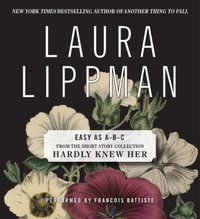 Easy as A-B-C - Laura Lippman - audiobook