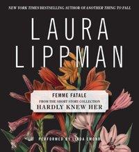 Femme Fatale - Laura Lippman - audiobook