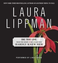 One True Love - Laura Lippman - audiobook