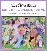 Something Special for Me - Vera B. Williams - audiobook