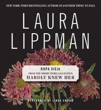 Ropa Vieja - Laura Lippman - audiobook
