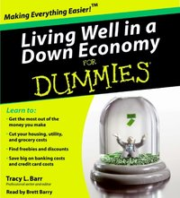 Living Well in a Down Economy for Dummies - Tracy Barr - audiobook